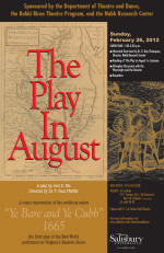 The play in August