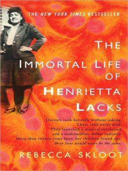 Immortal Life of Henrietta Lacks