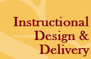 Instructional Design and Delivery