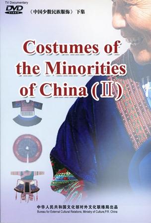 Costumes of the Minorities of China