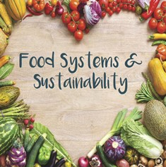 Food Systems and Sustainability